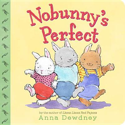Nobunny's Perfect By Dewdney, Anna