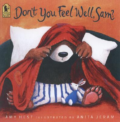 Don't You Feel Well, Sam? By Hest, Amy/ Jeram, Anita (ILT)